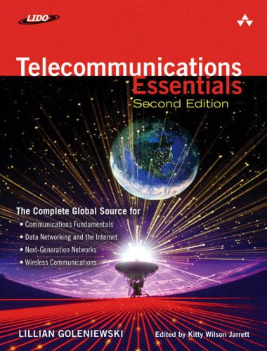 Telecommunications Essentials: The Complete Global Source 9780321427618