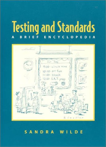 Testing and Standards: A Brief Encyclopedia 9780325003603