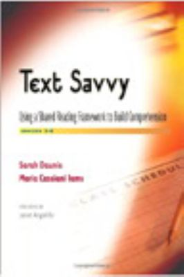 Text Savvy: Using a Shared Reading Framework to Build Comprehension, Grades 3-6