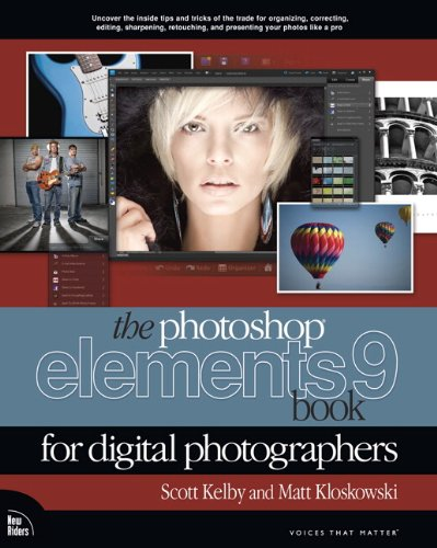 The Photoshop Elements 9 Book for Digital Photographers 9780321741332