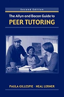 The Allyn & Bacon Guide to Peer Tutoring 9780321182838