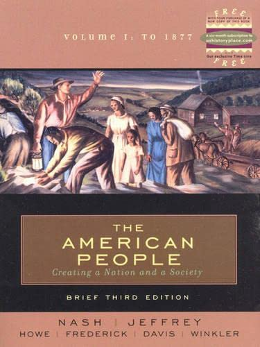 American People : Creating a Nation and a Society From 1863 - 3rd Edition