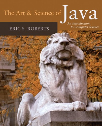 The Art & Science of Java: An Introduction to Computer Science 9780321486127