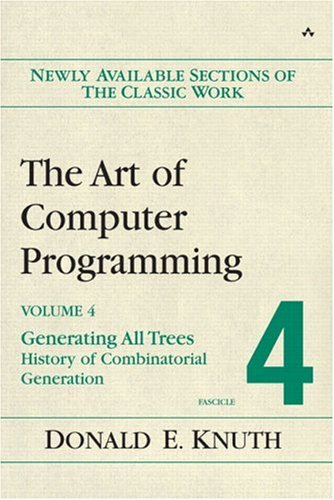 The Art of Computer Programming: Generating All Trees--History of Combinatorial Generation; Volume 4 9780321335708