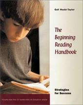 The Beginning Reading Handbook: Strategies for Success