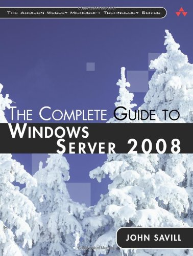 The Complete Guide to Windows Server 2008 9780321502728