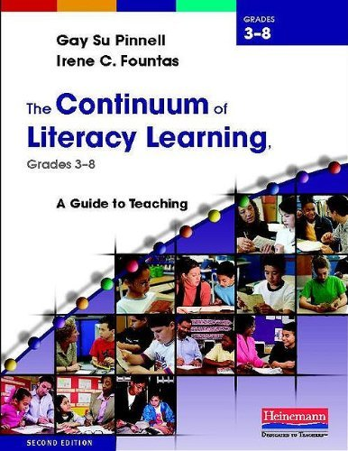 The Continuum of Literacy Learning, Grades 3-8: A Guide to Teaching 9780325028798