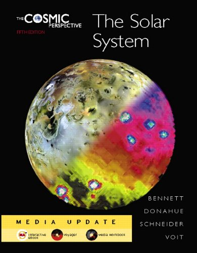 The Cosmic Perspective: The Solar System Media Update [With Access Code] 9780321565020