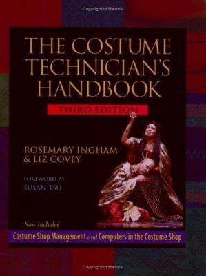 The Costume Technician's Handbook: Third Edition - 3rd Edition