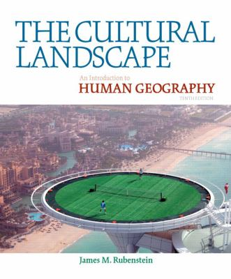 The Cultural Landscape: An Introduction to Human Geography 9780321677358