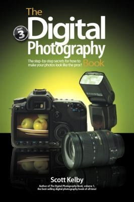 The Digital Photography Book, Volume 3: The Step-By-Step Secrets for How to Make Your Photos Look Like the Pros! 9780321617651