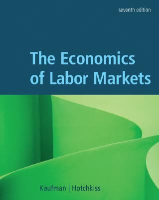 The Economics of Labor Markets - 7th Edition