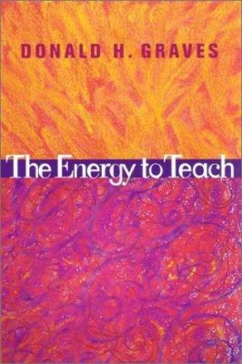 The Energy to Teach 9780325003269