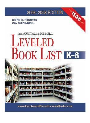 The Fountas & Pinnell Leveled Book List, K-8 9780325008196