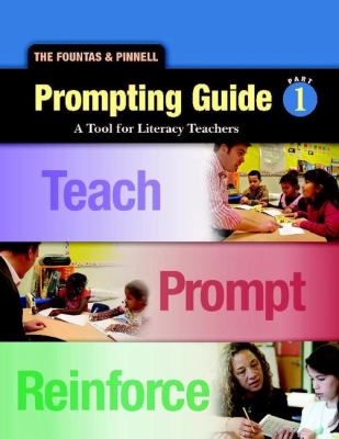 The Fountas & Pinnell Prompting Guide 1: A Tool for Literacy Teachers 9780325018256