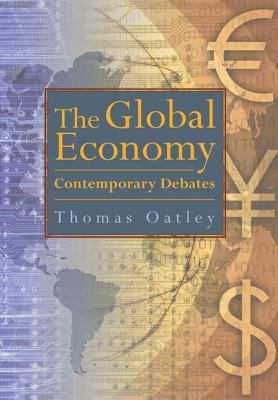 The Global Economy: Contemporary Debates 9780321243775