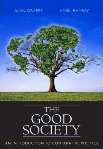 The Good Society: An Introduction to Comparative Politics 9780321432179