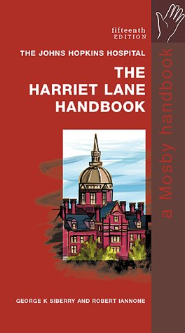 The Harriet Lane Handbook: A Manual for Pediatric House Officers 9780323008129