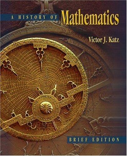 The History of Mathematics: Brief Version 9780321161932