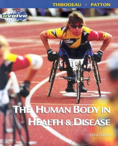 The Human Body in Health & Disease - Soft Cover Version [With CDROM] 9780323013383