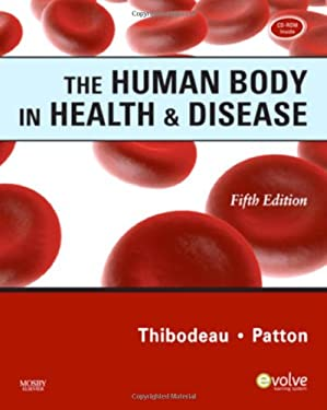 The Human Body in Health & Disease [With CDROM] 9780323054928