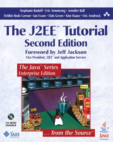 The J2EE Tutorial [With CDROM] 9780321245755