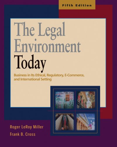 The Legal Environment Today with 2007 Online Legal Research Guide 9780324375114