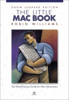 The Little Mac Book: Snow Leopard Edition 9780321646910