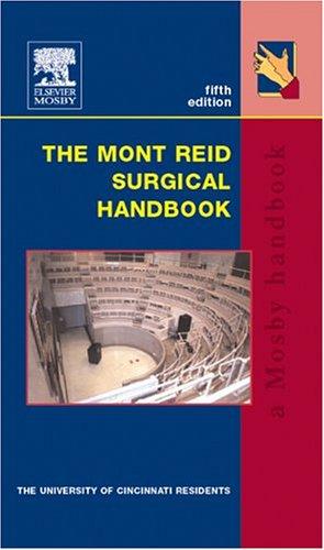 The Mont Reid Surgical Handbook 9780323017046