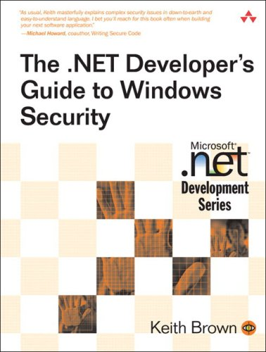 The .Net Developer's Guide to Windows Security 9780321228352