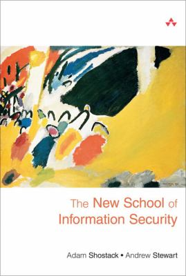 The New School of Information Security 9780321502780