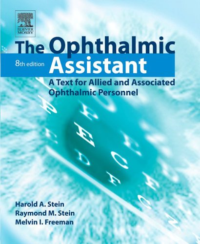The Ophthalmic Assistant: A Text for Allied and Associated Ophthalmic Personnel 9780323033305