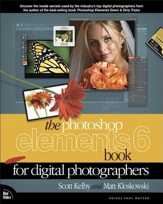 The Photoshop Elements 6 Book for Digital Photographers 9780321524645