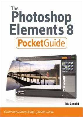 The Photoshop Elements 8 Pocket Guide 9780321669520