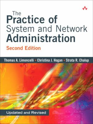 The Practice of System and Network Administration 9780321492661