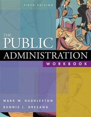 The Public Administration Workbook 9780321273352