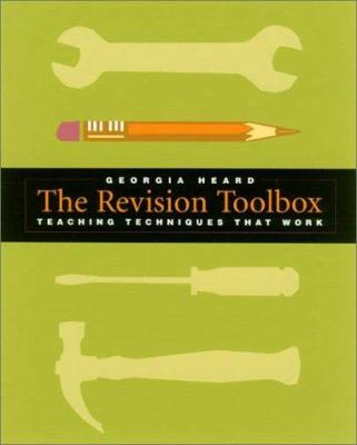 The Revision Toolbox: Teaching Techniques That Work 9780325004600