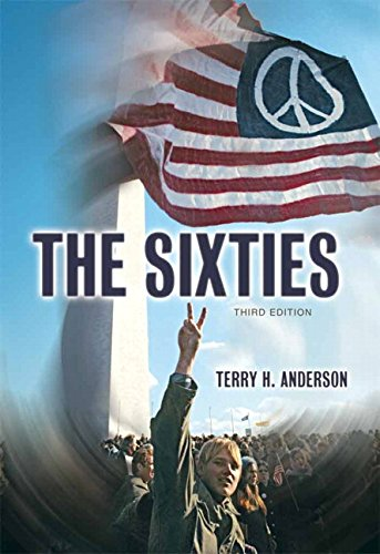 the sixties by terry h anderson essay The sixties the sixties by terry h anderson third edition rhetorical précis below are three samples of a rhetorical précis first, read through the instructions.