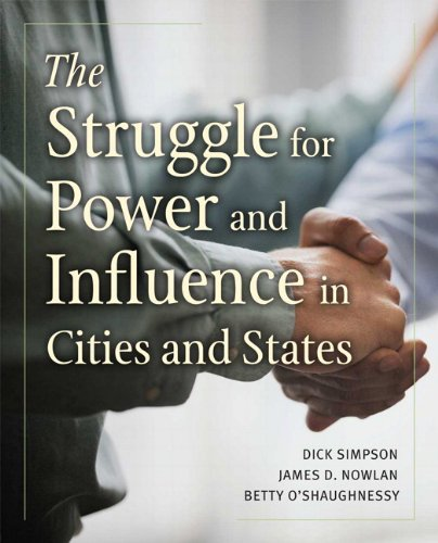 The Struggle for Power and Influence in Cities and States 9780321105189