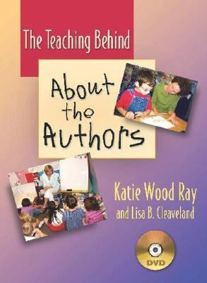 The Teaching Behind about the Authors (DVD): How to Support Our Youngest Writers 9780325008363