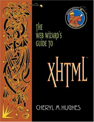 The Web Wizard's Guide to XHTML 9780321178688