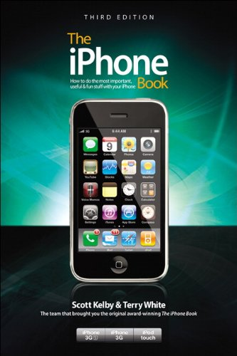 The iPhone Book: How to Do the Most Important, Useful & Fun Stuff with Your iPhone 9780321647238