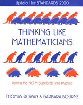 Thinking Like Mathematicians: Putting the Nctm Standards Into Practice