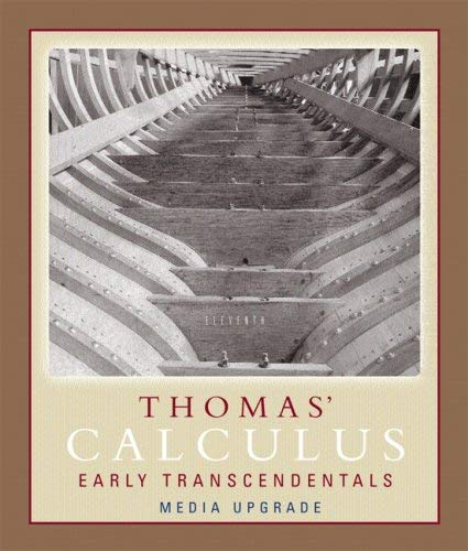 Thomas' Calculus Early Transcendentals: Part One: Media Upgrade 9780321498748