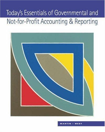 Today's Essentials of Governmental and Not-For-Profit Accounting and Reporting 9780324111644