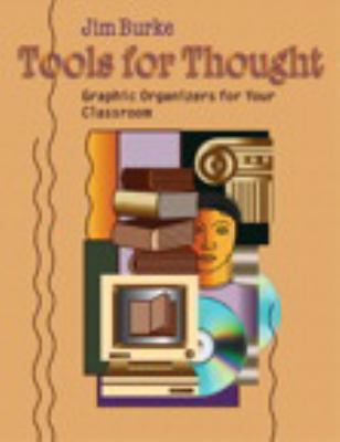 Tools for Thought: Graphic Organizers for Your Classroom 9780325004648