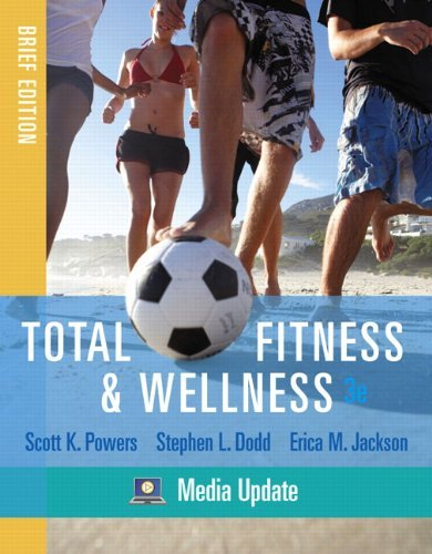 Total Fitness & Wellness, Brief Edition, Media Update 9780321667823