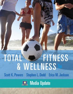 Total Fitness & Wellness: Media Update [With Behavior, Change Log Book and Wellness Journal]
