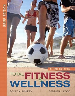 Total Fitness and Wellness, Brief Edition Value Package (Includes Myhealthlab Student Access Kit for Total Fitness and Wellness) 9780321555205