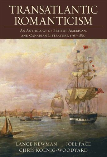 Transatlantic Romanticism: An Anthology of British, American, and Canadian Literature 1767-1867 9780321217127